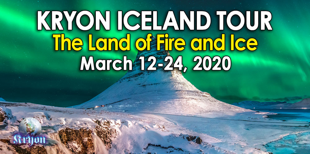 Kryon Iceland Tour - March 12-24, 2020