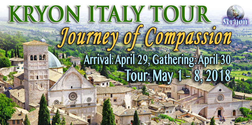 Kryon Italy Compassion Tour - April 29-May 8, 2018