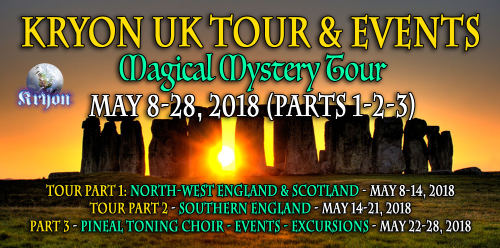Kryon UK Tour - Magical Mystery Tour - May 8-30, 2018