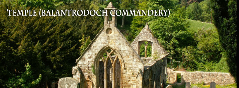 Temple - Balantrodoch Commandery