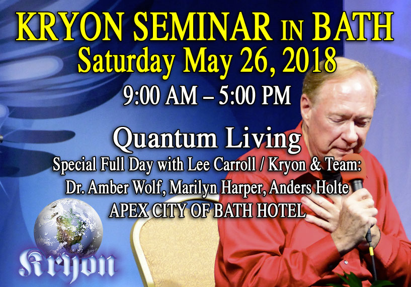Quantum Living - Kryon Seminar with Lee Carroll/Kryon & Guests